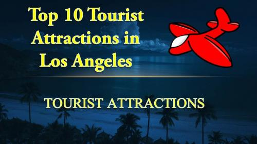 ... los angeles travel best places to visit in los angeles places to visit