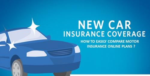 How To Easily Compare Motor Insurance Online Plans By