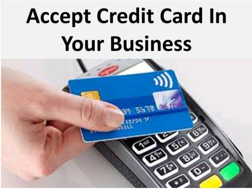 Accept credit card in your business by amxmiz o for Credit card acceptance for small business