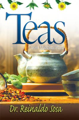 TEAS FROM MEDICINAL PLANTS