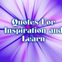 Quotes For Inspiration and Learn